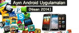 Ayın En iyi Android Uygulamaları (Nisan 2014)