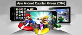 Ayın En iyi Android Oyunları (Nisan 2014)