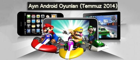Ayın En iyi Android Oyunları (Temmuz 2014)