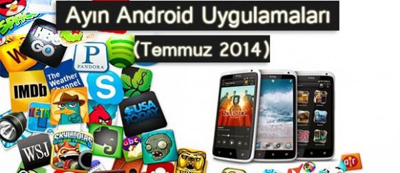 Ayın En iyi Android Uygulamaları (Temmuz 2014)